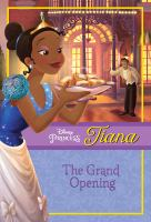 Tiana the Grand Opening