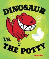 Dinosaur Vs. the Potty