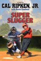 Super Slugger
