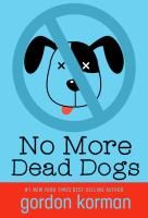 No More Dead Dogs