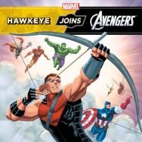 Hawkeye Joins the Mighty Avengers