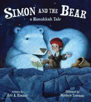 Simon and the bear : a Hanukkah tale