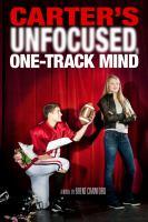 Carter's unfocused, one-track mind : a novel