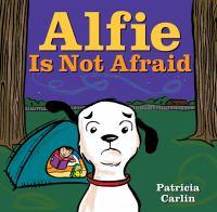 Alfie Is Not Afraid