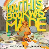 How this book was made : based on a true story