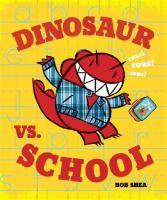 Dinosaur Vs. School