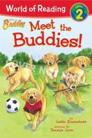 Meet the Buddies!