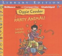 Oggie Cooder, Party Animal!