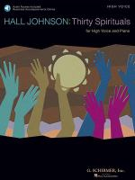 Thirty Spirituals for High Voice and Piano