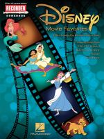 Disney Movie Favorites, 9 Hits Arranged for Recorder Solo or Duet : Featuring Songs From the Little Mermaid, Beauty and the Beast, Aladdin and the Lion King