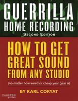 Guerrilla Home Recording