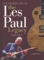 The Modern Era of the Les Paul Legacy, 1968-2009