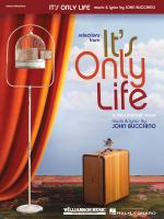 Selections From It's Only Life