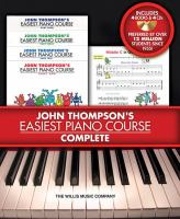 John Thompson's Easiest Piano Course Complete