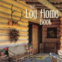 The Log Home Book
