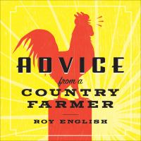 Advice From A Country Farmer