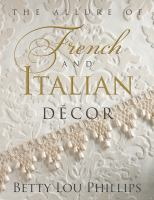 The Allure of French and Italian Daecor