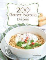 200 Ramen Noodle Dishes