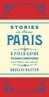 Stories in Stone Paris
