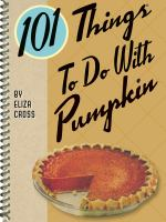 101 Things to Do With A Pumpkin