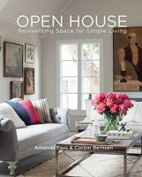 Open House: Reinventing Space For Simple Living