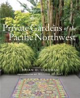 Private Gardens of the Pacific Northwest