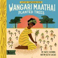 WANGARI MAATHAI PLANTED TREES