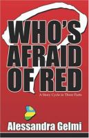 Who's Afraid of Red