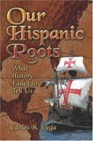 Our Hispanic Roots
