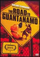 The Road to Guantánamo