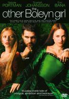 The other Boleyn girl [videorecording (DVD)]