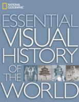 National Geographic Essential Visual History of the World