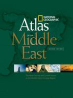 National Geographic Atlas of the Middle East