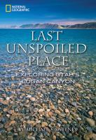 The Last Unspoiled Place