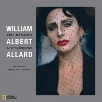 William Albert Allard, Five Decades