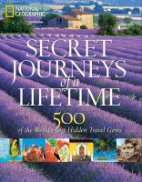 Secret Journeys of A Lifetime [2011]