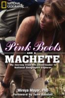Pink Boots and A Machete