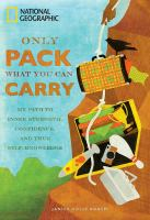 Only Pack What You Can Carry