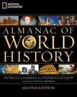 National Geographic Almanac of World History / Patricia S. Daniels and Stephen G. Hyslop ; Foreword by Douglas Brinkley