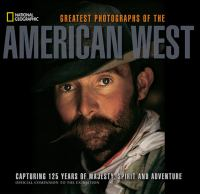 Greatest Photographs Of The American West