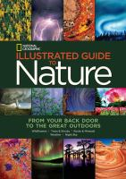 National Geographic Illustrated Guide to Nature