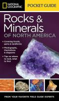 National Geographic Pocket Guide to the Rocks & Minerals of North America