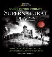 Guide to the World's Supernatural Places