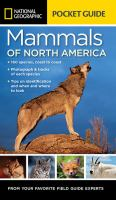National Geographic Pocket Guide to the Mammals of North America