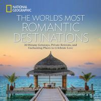 The World's Most Romantic Destinations