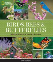 Birds, Bees, & Butterflies