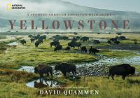 Yellowstone - Quammen, David