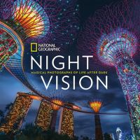 Night vision : magical photographs of life after dark