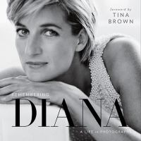 Remembering Diana : a life in photographs