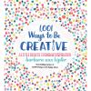 1,001 ways to be creative : a little book of everyday inspiration